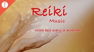 Reiki Music for Pain Relief, Healing Music, With Bell Every 3 Minutes, Meditation Music