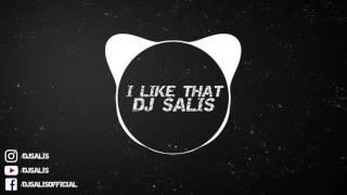 DJ SALIS - I LIKE THAT ( Original Mix )
