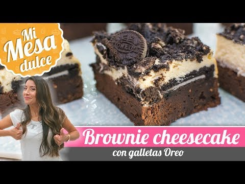 BROWNIE CHEESECAKE DE OREO   MESA DULCE DE PAM   Quiero Cupcakes!