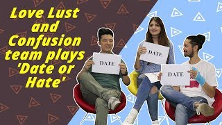 Date or Hate With Love Lust And Confusion Actors Meiyang Chang, Tara Alisha Berry and Rajat Barmecha