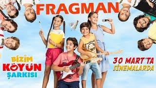 Bizim Köyün Şarkısı Fragman