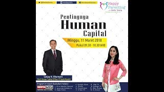 Tips Parenting Happy Parenting with Novita Tandry Episode 59 : Pentingnya Human Capital