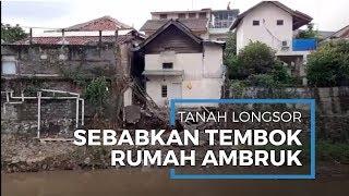 Volume Hujan Meningkat Akibatkan Longsor, Tembok Rumah Warga Retak