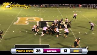 Prairie Grove (54) vs Lavaca (19) 2013