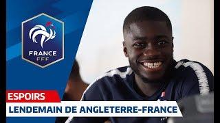Espoirs : Lendemain De Angleterre-France I FFF 2019