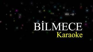 Bilmece-KARAOKE