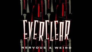 Everclear - Nervous & Weird