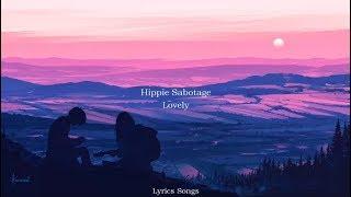 Hippie Sabotage   Lovely (Billie Eilish & Khalid Flip) (Lyrics)