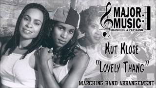 """Lovely Thang"" Kut Klose Marching/Pep Band Music Arrangement"