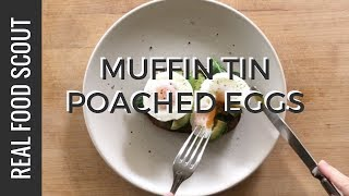 cooking poached eggs in a muffin tin