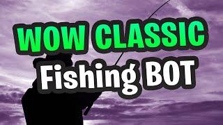 Wow боты рыбалка