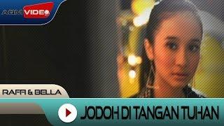 Download lagu Raffi Bella Jodoh Di Tangan Tuhan Mp3