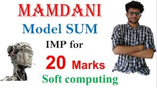 Mamdani Fuzzy model Sum with solved Example    SOFT COMPUTING