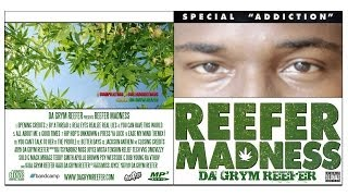 Da Grym Reefer - Reefer Madness (Album Stream)