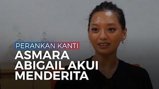 Perankan Kanti di Film Mangkujiwo Asmara Abigail Akui Menderita