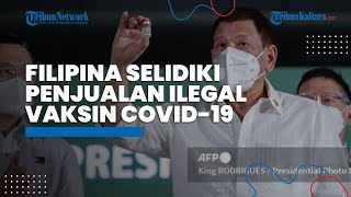 Filipina Selidiki Penjualan Ilegal Vaksin Covid 19 via Media Sosial