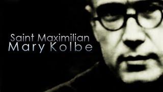FEAST OF ST MAXIMILIAN KOLBE: TUESDAY 14TH AUGUST