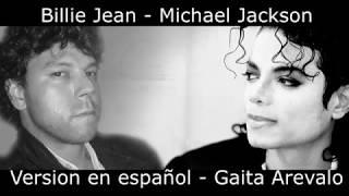Billie Jean - Michael Jackson -  Version En Español