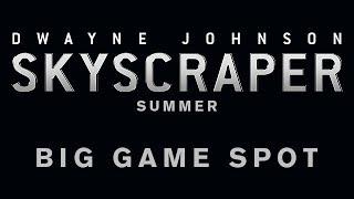 Skyscraper - Big Game Spot [HD]