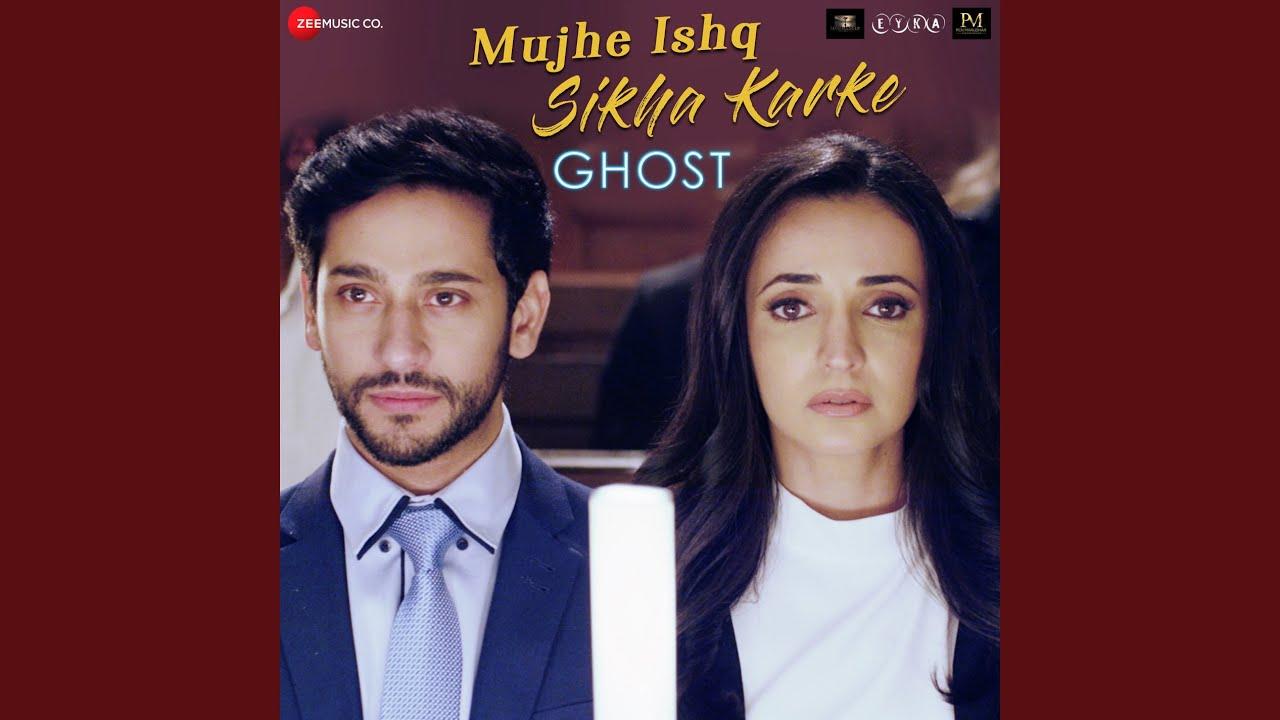 Mujhe Ishq Sikha Karke Lyrics - Ghost