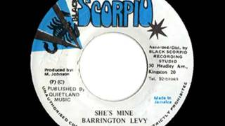 BARRINGTON LEVY - She's mine + version (Scorpio)
