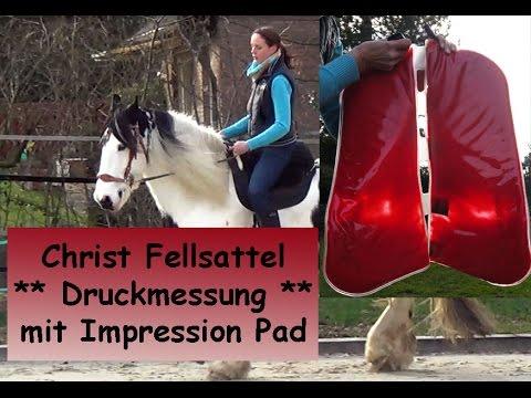 Christ Fellsattel Satteldruckmessung mit  Impression Pad *** Teil 1 ***
