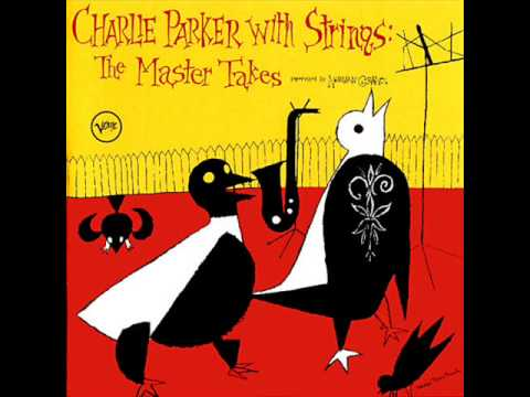 Charlie Parker With Strings - Everythings Happen to Me