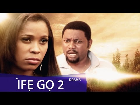 Ife Go [Part 2]- Latest 2015 Nigerian Nollywood Drama Movie (Yoruba Full HD)