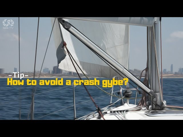 How to avoid a crash gybe?  sailing down wind -tip