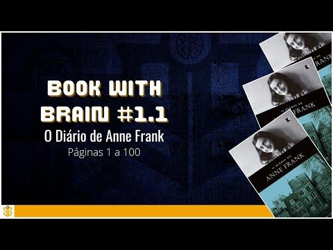 Book with Brain #1.1 - O Diário de Anne Frank - 1 a 100 pág.