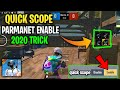 Pubg Mobile Lite Quick Scope Switch Enable | How To Get Quick Scope Enable | Pubg Lite | Ninja army