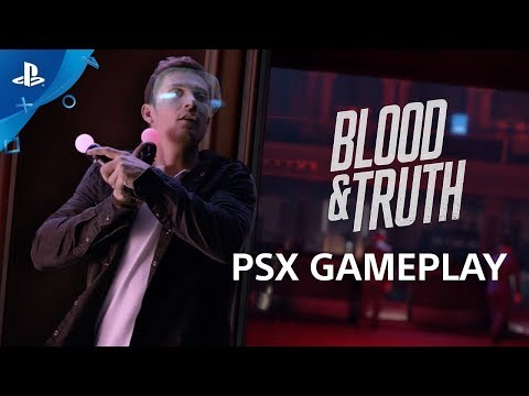 Blood & Truth - PSX 2017: Gameplay Demo | PS VR thumbnail