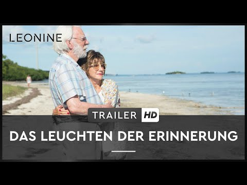 DAS LEUCHTEN DER ERINNERUNG | Trailer | Deutsch | Offiziell | HD Kinostart: 04. Januar 2018