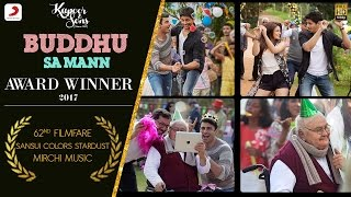 Buddhu Sa Mann - Song Video - Kapoor & Sons