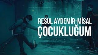 """Resul Aydemir """"misal"""" - Çocukluğum Klip Tanıtım"""
