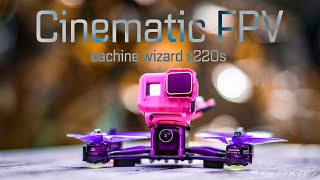 Cinematic FPV || Eachine Wizard x220s