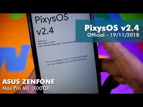 Install Official 9 Pixys OS 2 4 ROM on Asus Zenfone Max Pro M1