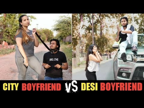 DESI BOYFRIEND VS CITY BOYFRIEND | Desi On Top | RAHUL THAKUR