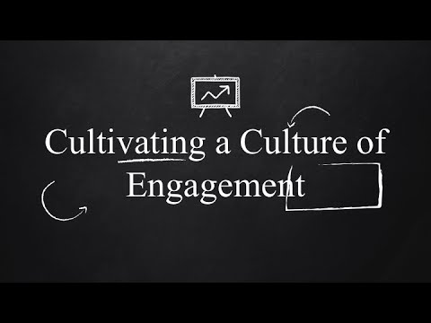 Still image from video: Cultivating a Culture of Engagement title