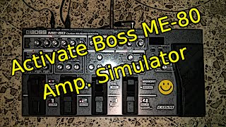 How To Activate Boss ME 80 Amp Simulator