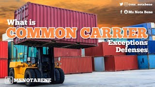 What is Common Carrier | Exceptions and Defenses | Philippine Law