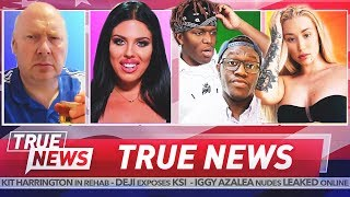 TRUE NEWS! Love Island Exposed - KSI vs Deji - Iggy Azalea Leaked