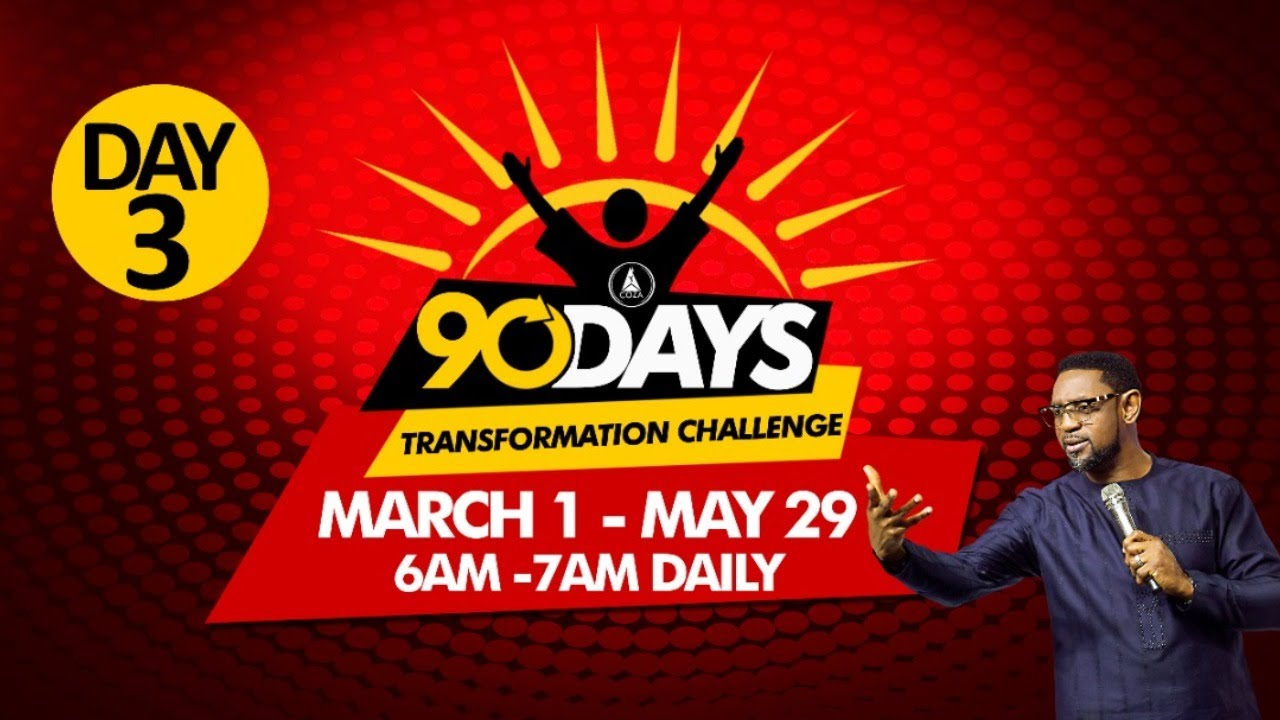 COZA 90 Day Challenge Wednesday 3rd March 2021 – Day 3
