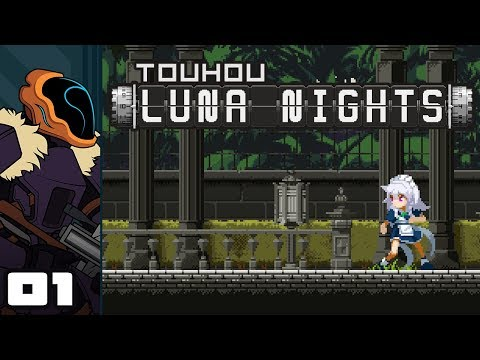 Let's Play Touhou Luna Nights - PC Gameplay Part 1 - Stop. Knifing Time!