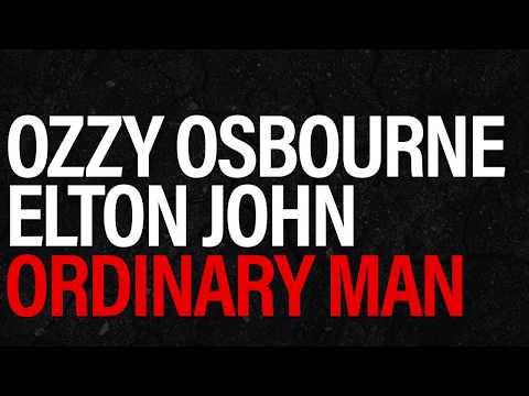 Ozzy Osbourne - Ordinary Man ft. Elton John (Lyrics)