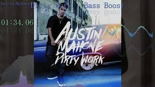 Austin Mahone - Dirty Work [重低音強化/Bass Boost] 【35億】