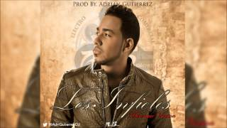 Romeo Santos - Los Infieles (Merengue Version) Prod. By Adrián Gutiérrez Noviembre 2014