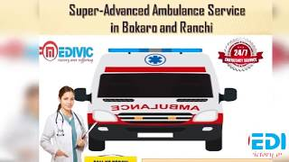Supreme Ambulance Service in Bokaro and Ranchi with Expert Medical Team