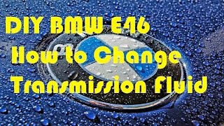 Bmw zf and gm automatic transmission fluid check and fill procedure diy transmission oil change bmw e46 automatic fandeluxe Choice Image