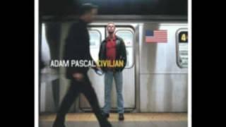 Adam Pascal - Ordinary Men Abound